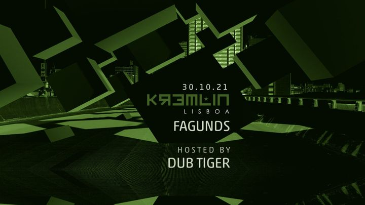 Cover for event: Fagunds - Hosted by Dub Tiger