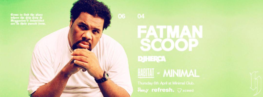 Fatman Scoop at Habitat 06.04.17 event cover