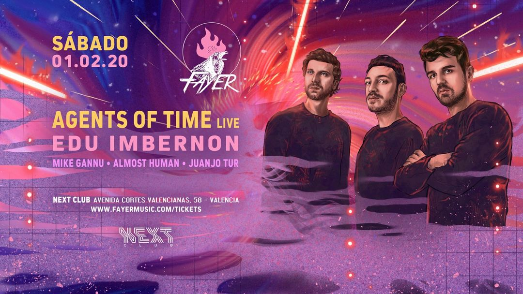 Cartel del evento Fayer presents Agents Of Time | Next Club
