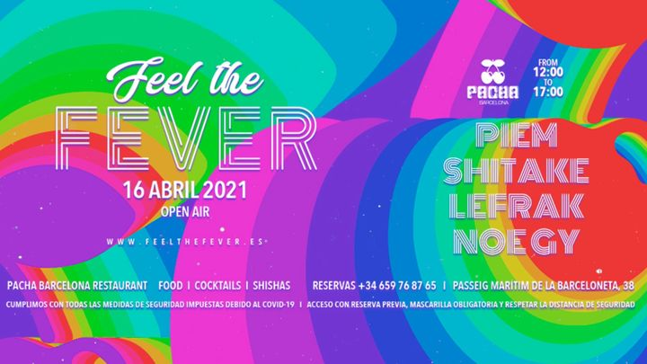 Cover for event: Feel The Fever pres. Lunch & Music at Pacha Barcelona