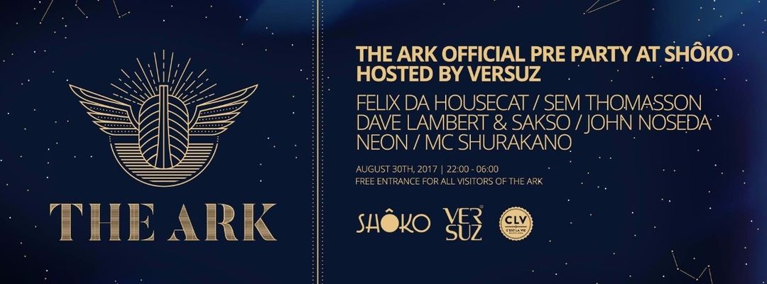 Cartel del evento Felix Da Housecat | The Ark Official Pre-Party at Shôko Barcelona hosted by Versuz