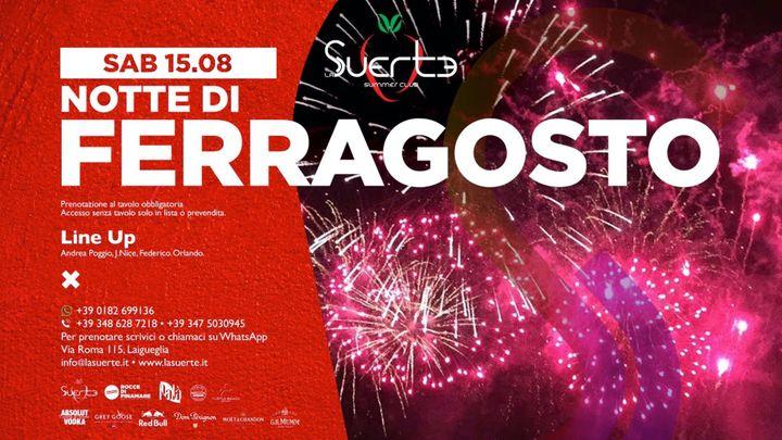 Cover for event: Ferragosto at La Suerte Summer Club - Sab 15/08