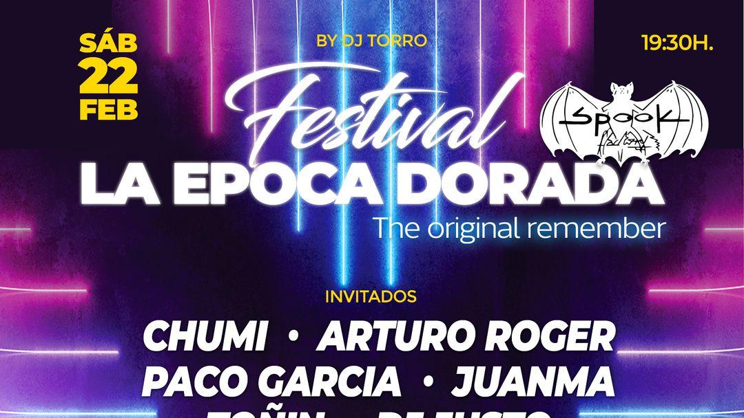 Cartel del evento Festival La Epoca Dorada - The original remember