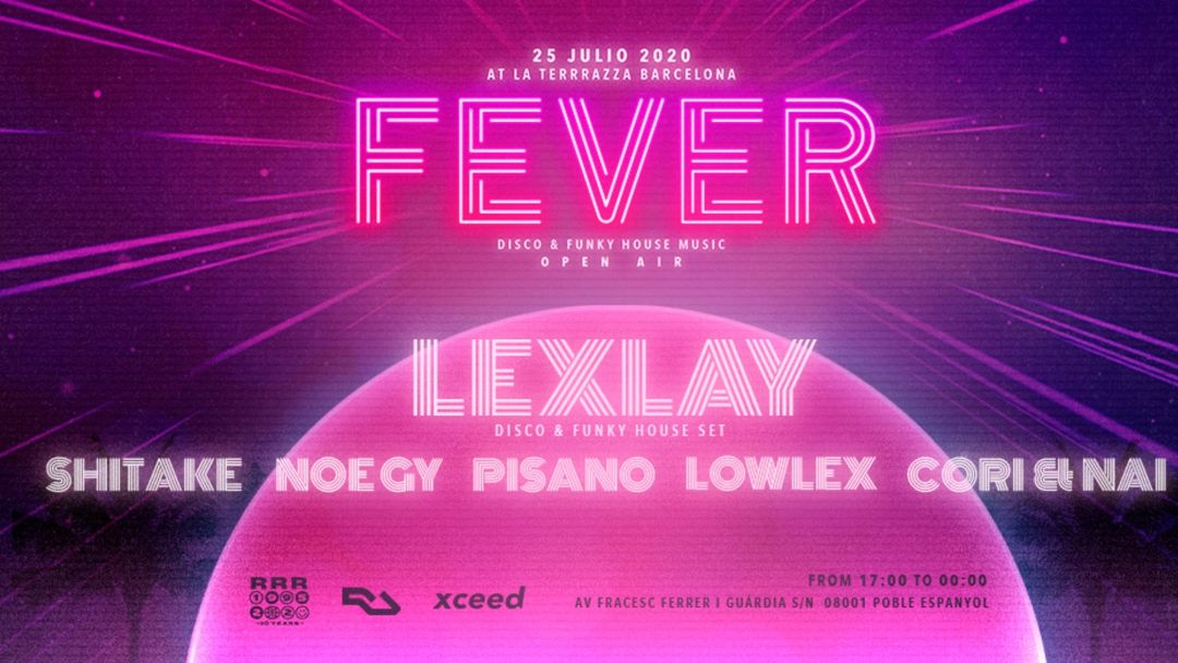Couverture de l'événement [APLAZADO] - Fever Music & La Terrrazza Pres. Lexlay (Disco & Funky House Set)