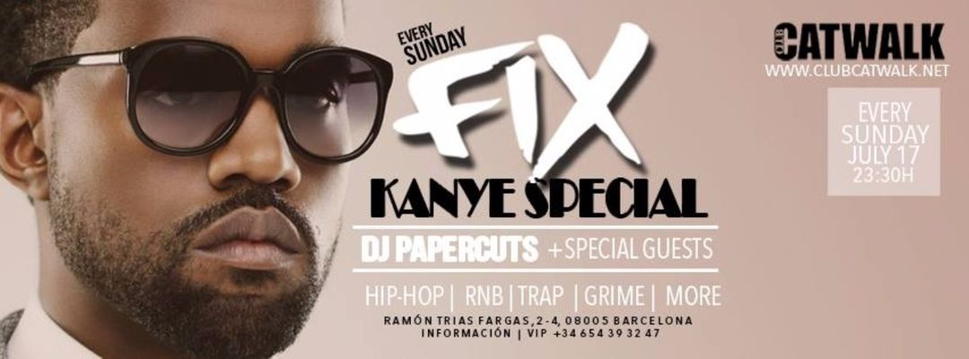 Cartel del evento FIX | Kanye West Special
