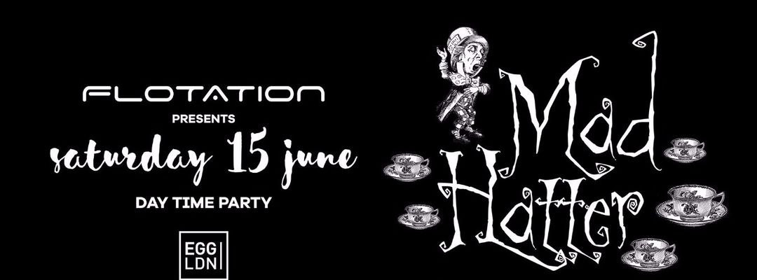 FLOTATION DAY TIME: MAD HATTER TRANCE PARTY-Eventplakat