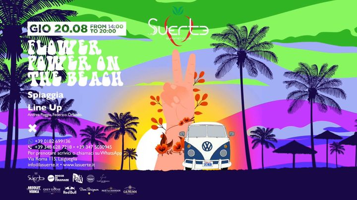 Cover for event: Flower Power On The Beach - Gio 20/08 From 14 to 20 - La Suerte
