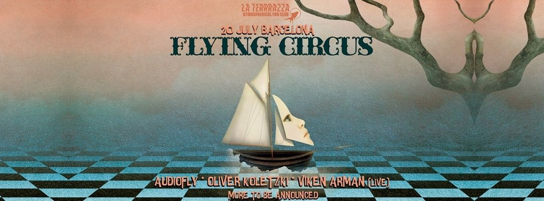 Cartel del evento Flying Circus | Off Week July 2019 Night Party