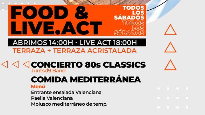 Cover for event: Food & Live.Act - Concierto 80s Classics & Paella