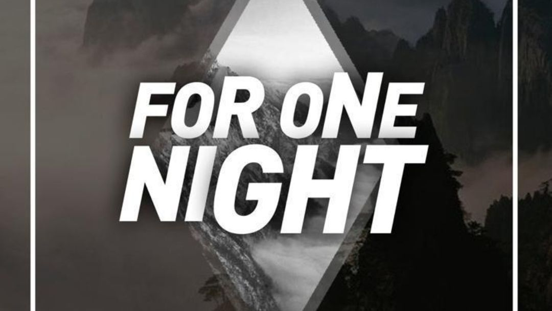 FOR ONE NIGHT event cover