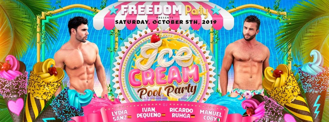 Couverture de l'événement FREEDOM Party - ICE CREAM Pool Party - Freedom Festival Maspalomas 2019