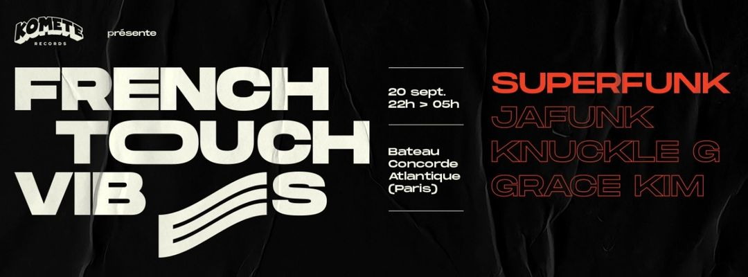 French Touch Vibes: Superfunk, Jafunk, Knuckle G & Grace Kim event cover