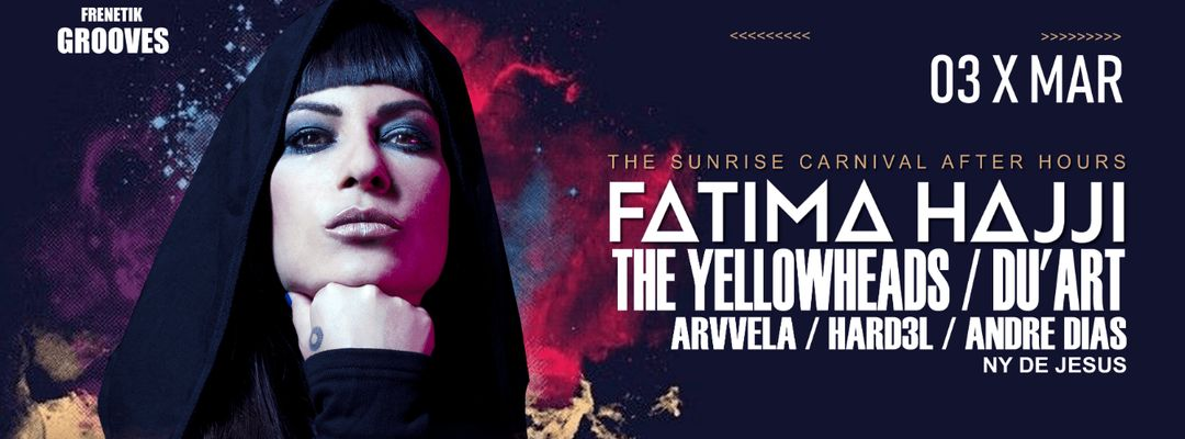 Cartel del evento Frenetik Grooves After Party Fatima Hajji The Yellowheads DuArt