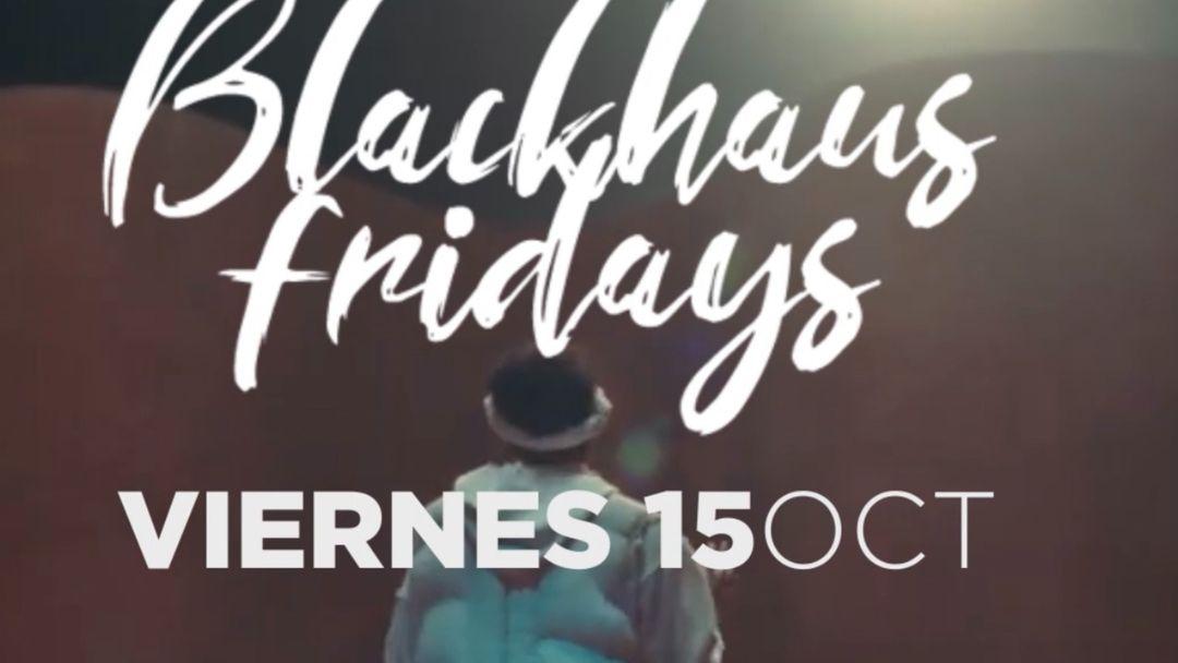 FRIDAYS BLACKHAUS event cover