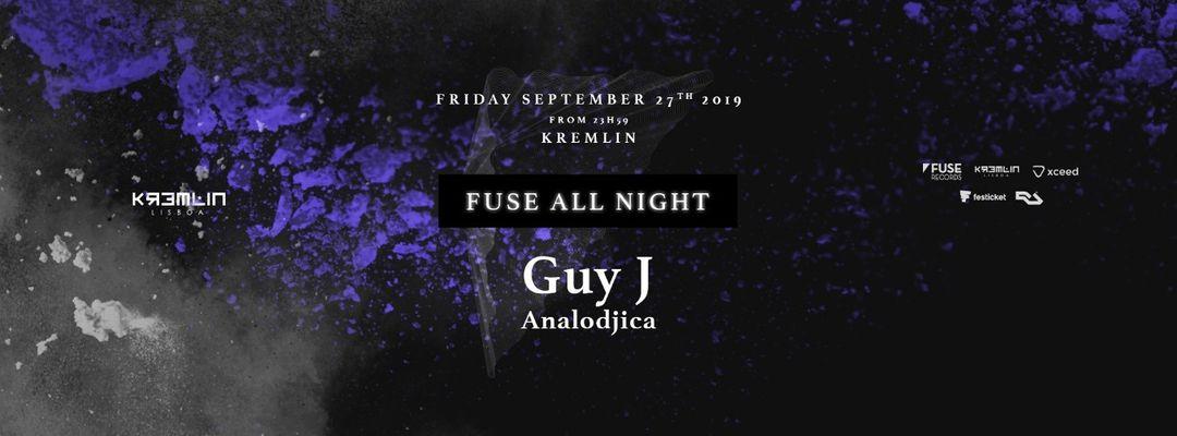 Couverture de l'événement Fuse All Night: Guy J + Analodjica
