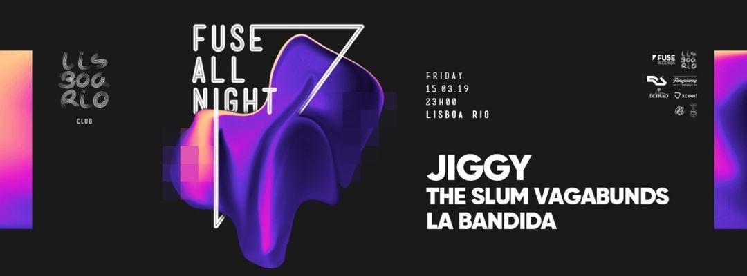 Cartell de l'esdeveniment Fuse All Night: Jiggy