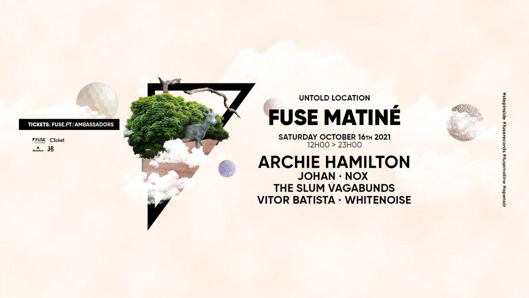 Fuse Matiné: Archie Hamilton @ Herdade da Emberiza event cover