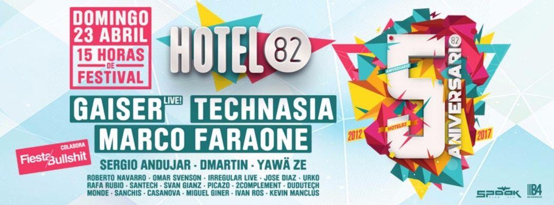 Cartel del evento Gaiser LIVE, Technasia & Marco Faraone   Hotel82 - 5º Aniversario   Especial Puente de San Vicente