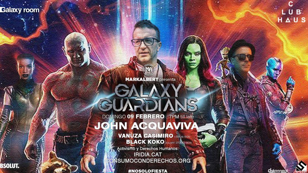 Cartel del evento Galaxy Guardians w/ John Acquaviva