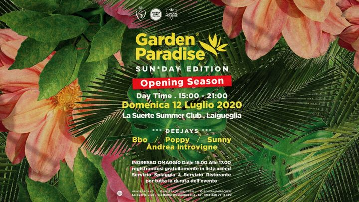 Cover for event: Garden Paradise - Sun*Day Edition - Daytime Opening Season