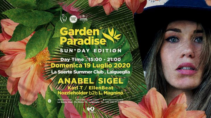 Cover for event: Garden Paradise - Sun*Day Edition - Daytime Party w/ Anabel Sigel