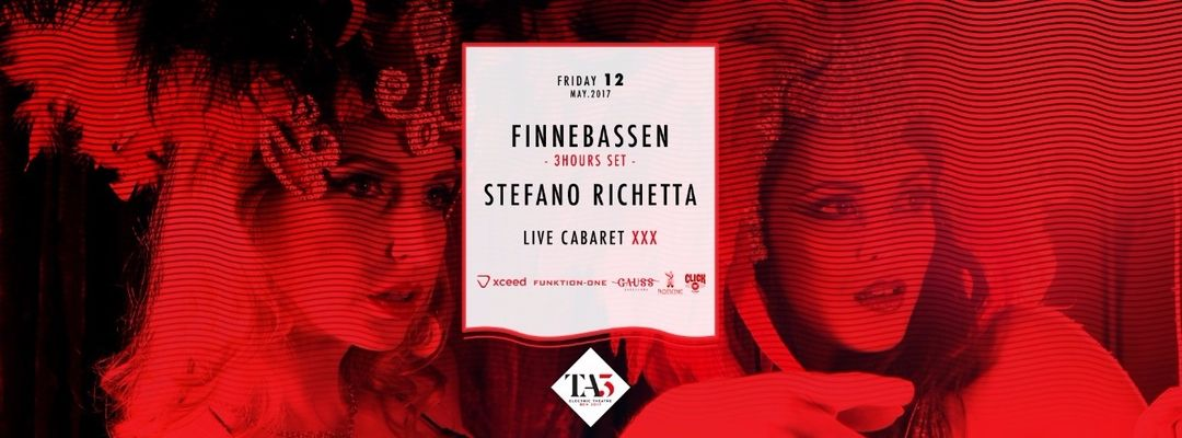Cartel del evento Gauss presents: TA3 night w/ Finnebassen & Stefano Richetta