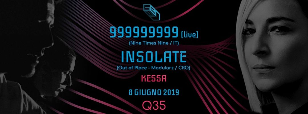 GENAU pres. 999999999 Live + INSOLATE at Q35 event cover