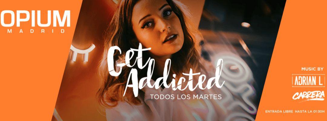 Get Addicted-Eventplakat