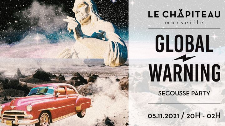 Cover for event: Global Warning | Secousse Party