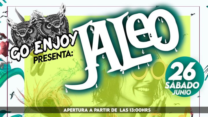 """Cover for event: GO ENJOY Presenta: """"JALEO"""" / Sábado 26 de Junio"""