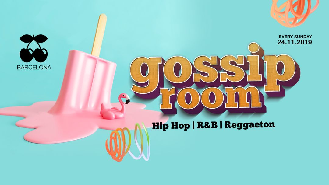 GOSSIP ROOM | Every Sunday event cover