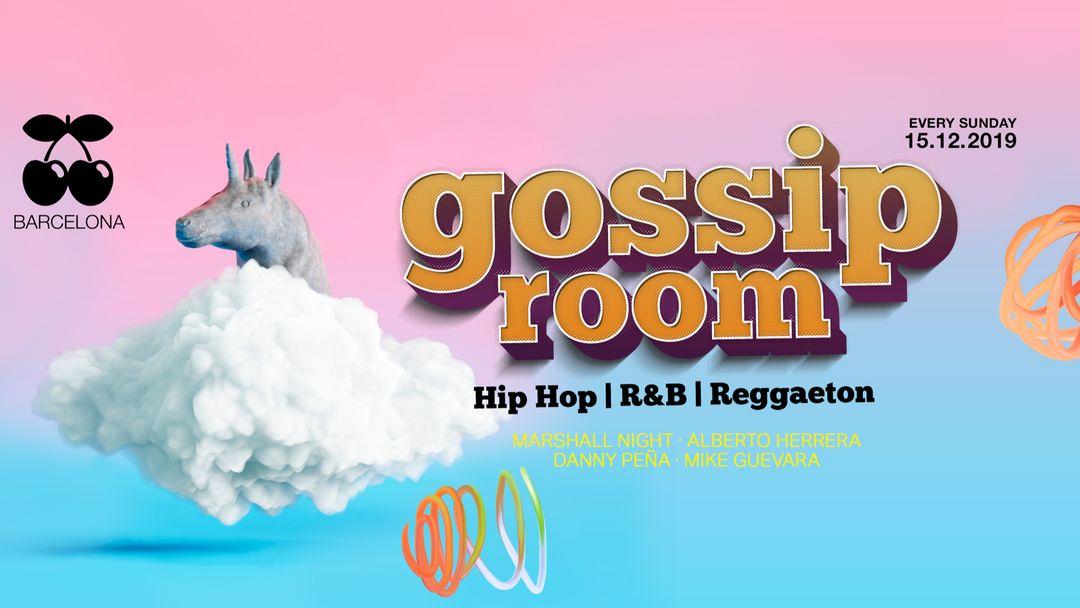 GOSSIP ROOM | Every Sunday event cover
