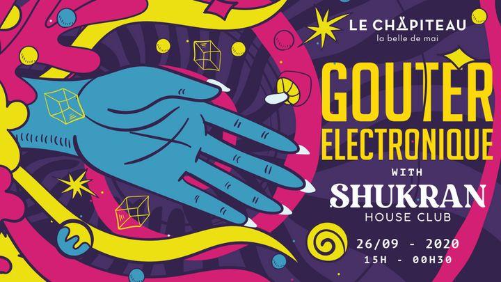 Cover for event: Goûter Électronique w/ Shukran