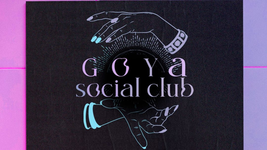 Goya Social Club M.James + Ladoyre + MZS event cover