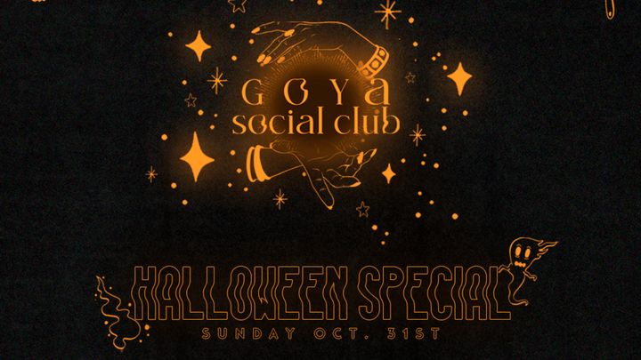 Cover for event: Goya Social Club Halloween Special