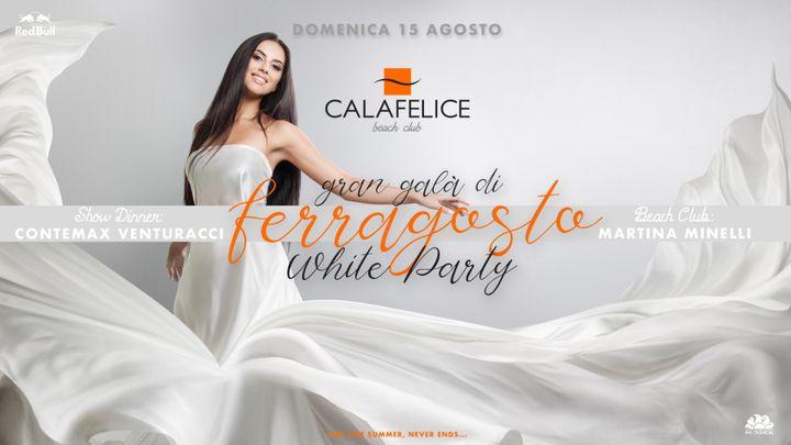 Cover for event: GRAN GALA' FERRAGOSTO WHITE PARTY Cala Felice