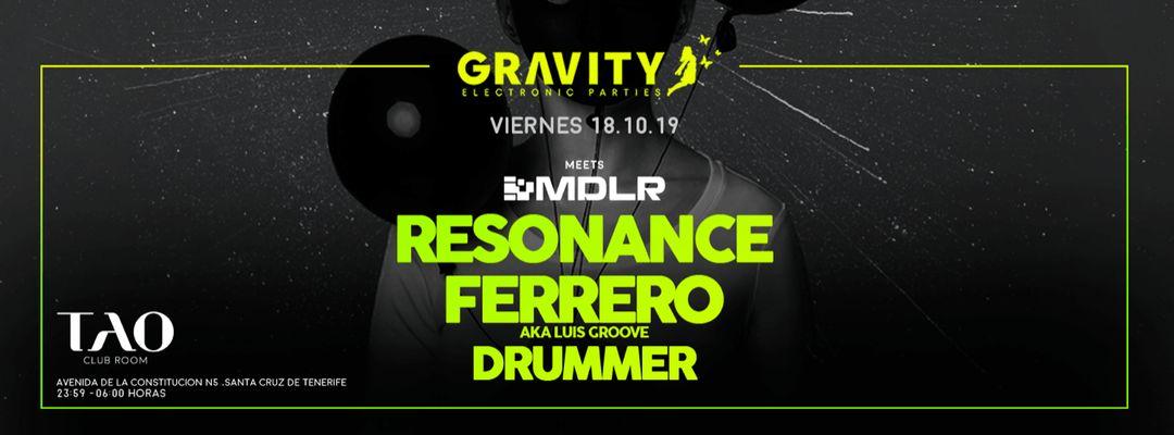 Capa do evento GRAVITY meets MDLR w/ Resonance + FERRERO + Drummer