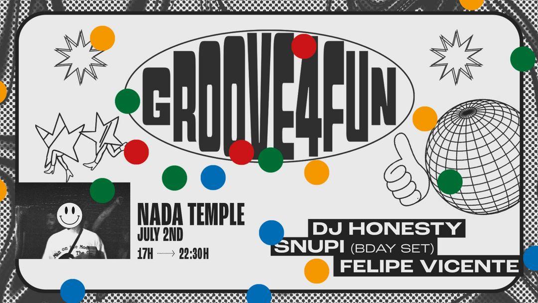 Couverture de l'événement groove4fun @ Nada Temple w/ DJ Honesty