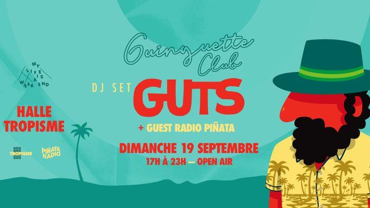 Cover for event: Guinguette Club x Radio Piñata (Open Air) w. GUTS