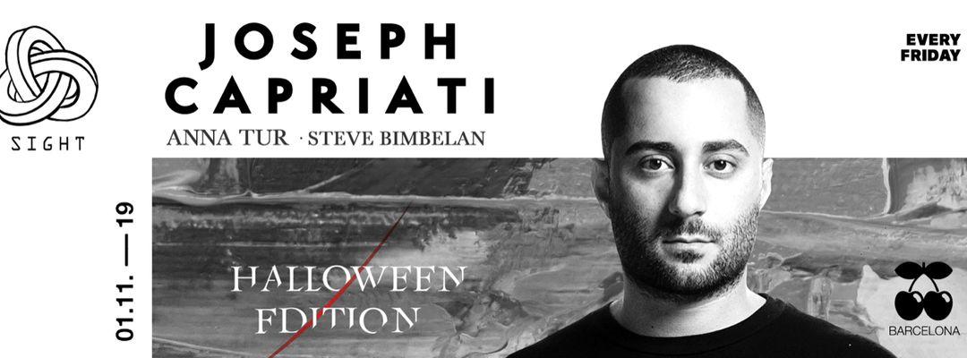 Couverture de l'événement Halloween Edition   SIGHT pres. Joseph Capriati, Anna Tur and Steve Bimbelan