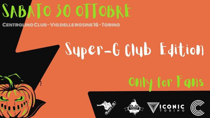 Cover for event: HALLOWEEN SUPERG CLUB EDITION @ CENTRALINO CLUB