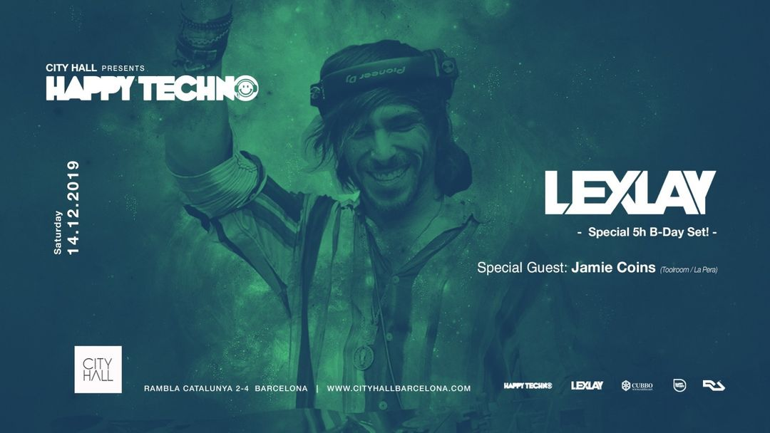 HappyTechno pres. Lexlay - B-Day 5h SET at City Hall event cover