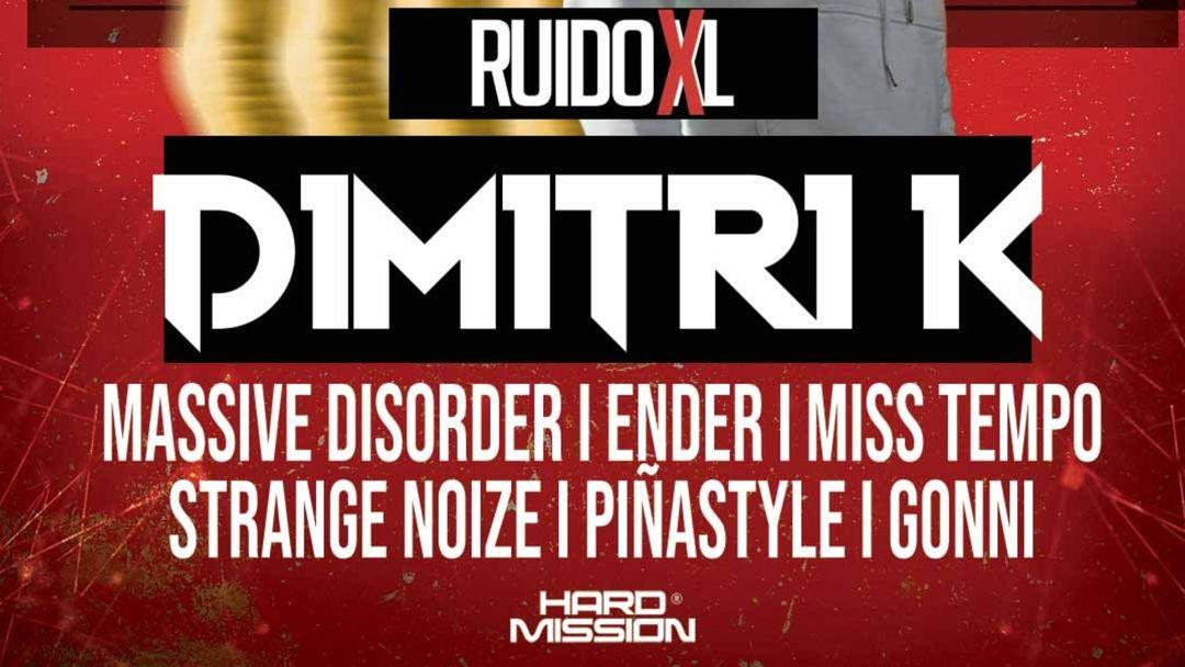 Copertina evento HARD MISSION - RUIDO XL : DIMITRI K