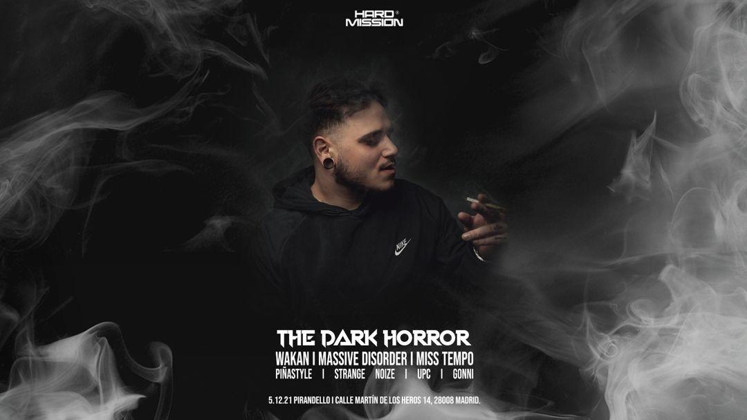 Cartel del evento HARD MISSION : THE DARK HORROR