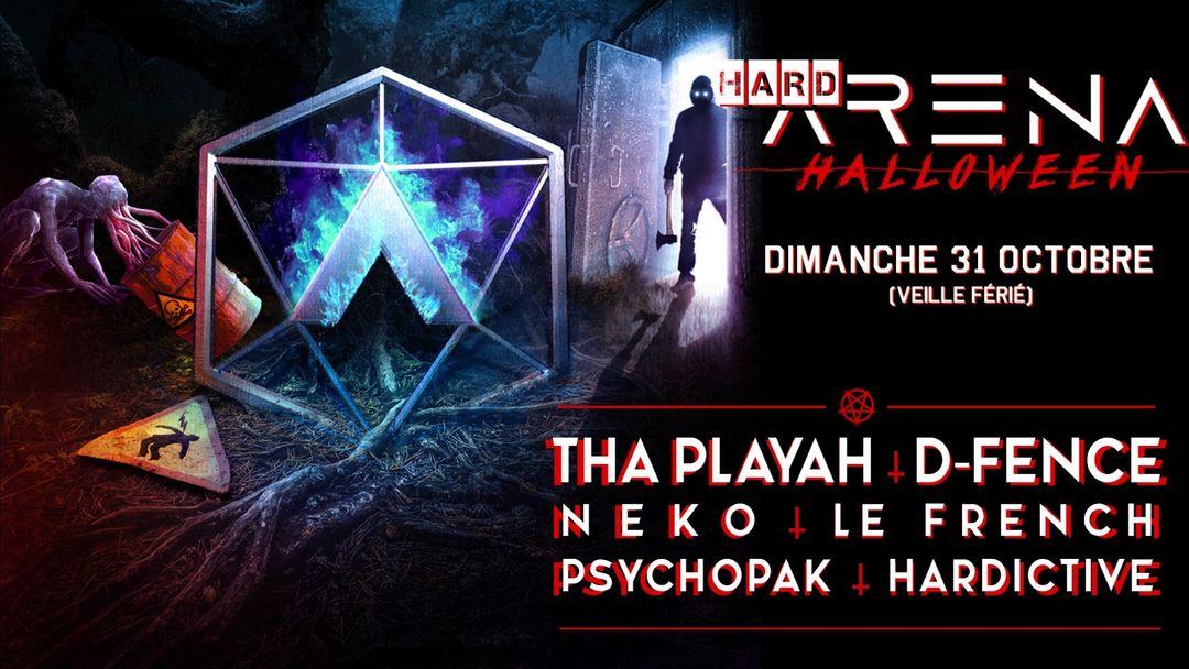 Cartel del evento HardArena | Halloween édition | Tha Playah, D-Fence, Neko, Le French, Psychopak, Hardictive
