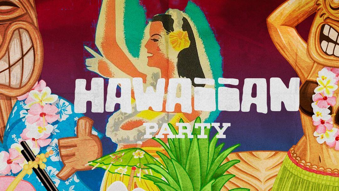 Hawaiian:  A L O H A !!!!! event cover