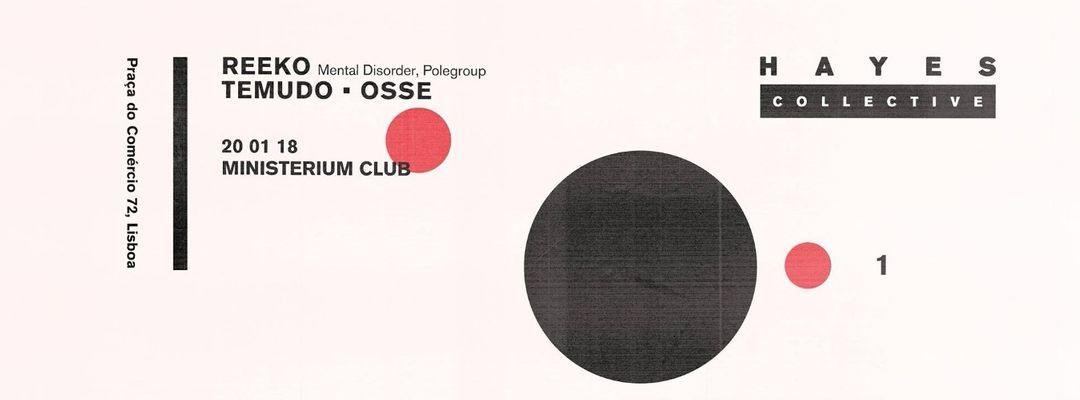 Cartel del evento HAYES night w/ Reeko, Temudo & Osse