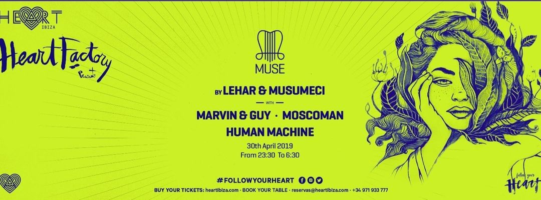 Heart Factory presents MUSE by Lehar & Musumeci 30.04 event cover