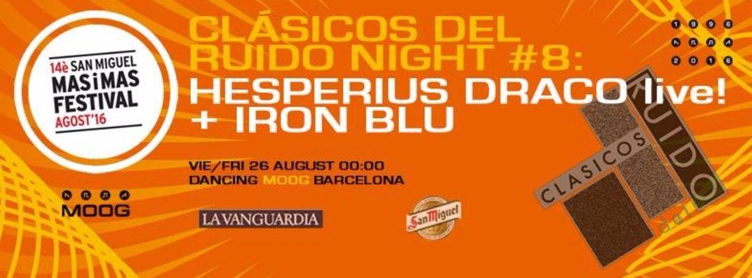 Cartel del evento Hesperius Draco live! | Clásicos Del Ruido Night #8