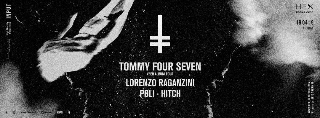 Cartell de l'esdeveniment HEX pres: Tommy Four Seven (Veer Album Tour)